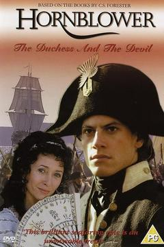 Best Adventure Movies of 1999 : Hornblower: The Duchess and the Devil