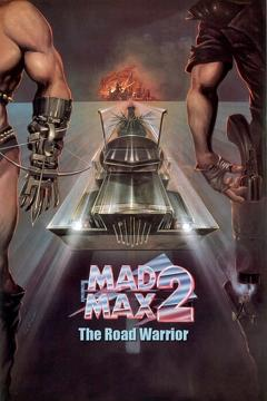 Best Adventure Movies of 1981 : Mad Max 2