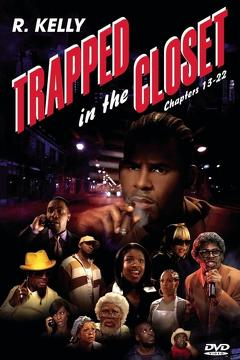 Best Music Movies of 2007 : Trapped in the Closet: Chapters 13-22