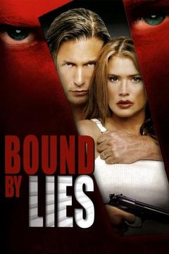 Best Crime Movies of 2005 : Bound by Lies