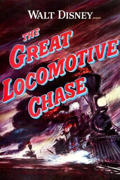 Best Adventure Movies of 1956 : The Great Locomotive Chase