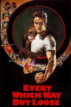 Best Romance Movies of 1978 : Every Which Way But Loose