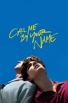 Best Drama Movies of 2017 : Call Me by Your Name