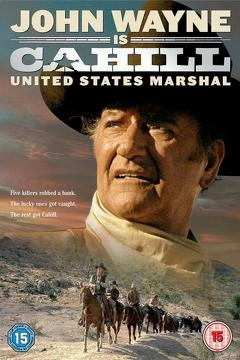 Best Western Movies of 1973 : Cahill U.S. Marshal