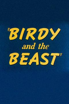 Best Family Movies of 1944 : Birdy and the Beast