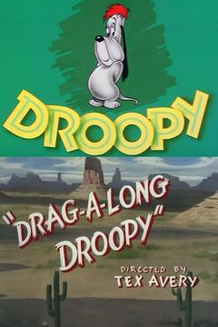 Best Family Movies of 1954 : Drag-A-Long Droopy