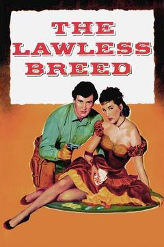 Best Western Movies of 1952 : The Lawless Breed