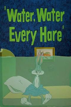 Best Animation Movies of 1952 : Water, Water Every Hare