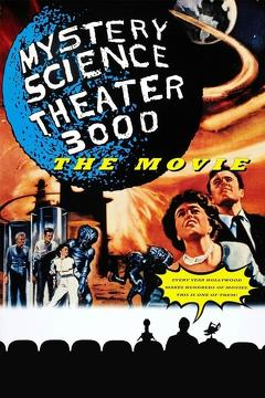 Best Science Fiction Movies of 1996 : Mystery Science Theater 3000: The Movie