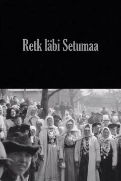 Best Documentary Movies of 1913 : A Trip Through Setomaa