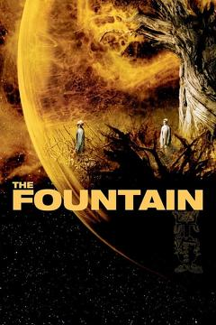 Best Adventure Movies of 2006 : The Fountain