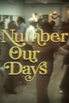 Best Documentary Movies of 1976 : Number Our Days