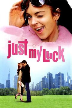 Best Drama Movies of 2006 : Just My Luck