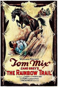 Best Western Movies of 1925 : The Rainbow Trail