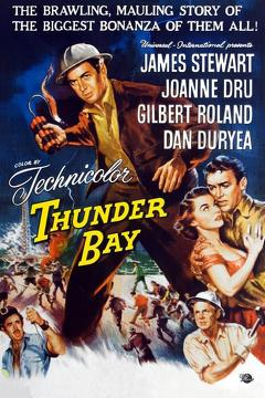 Best Adventure Movies of 1953 : Thunder Bay