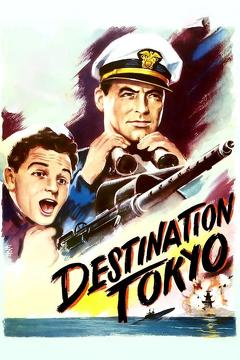 Best Adventure Movies of 1943 : Destination Tokyo
