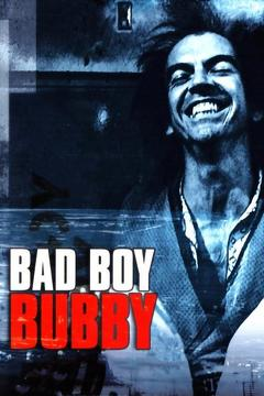 Best Comedy Movies of 1993 : Bad Boy Bubby