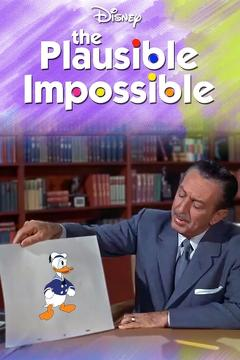 Best Documentary Movies of 1956 : The Plausible Impossible