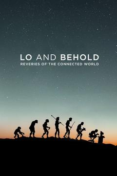Best Documentary Movies of 2016 : Lo and Behold: Reveries of the Connected World