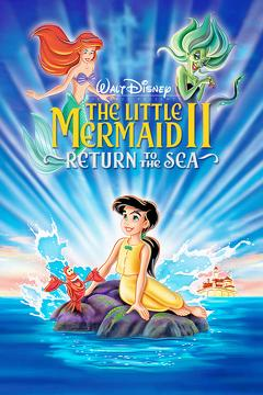Best Music Movies of 2000 : The Little Mermaid II: Return to the Sea