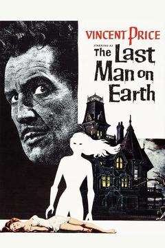 Best Science Fiction Movies of 1964 : The Last Man on Earth