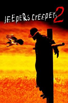 Best Horror Movies of 2003 : Jeepers Creepers 2