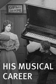 Best Comedy Movies of 1914 : His Musical Career