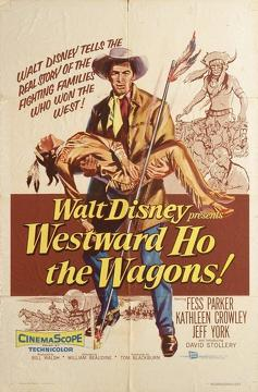 Best Adventure Movies of 1956 : Westward Ho, The Wagons!