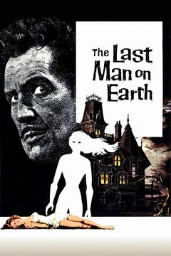 Best Horror Movies of 1964 : The Last Man on Earth