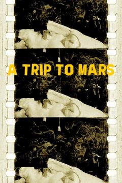 Best Adventure Movies of 1910 : A Trip to Mars