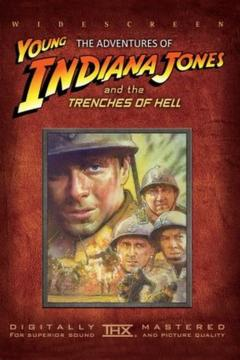 Best War Movies of 1999 : The Adventures of Young Indiana Jones: Trenches of Hell