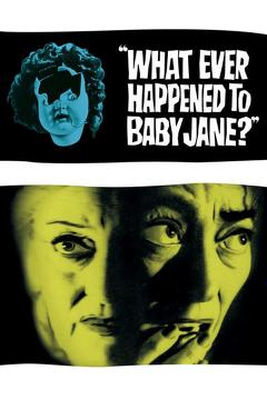 Best Movies of 1962 : What Ever Happened to Baby Jane?
