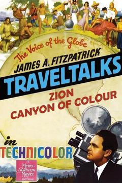 Best Documentary Movies of 1934 : Zion: Canyon of Colour