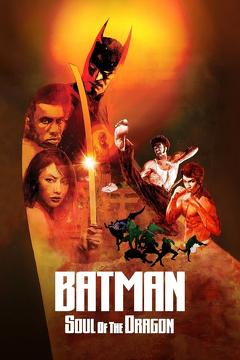 Best Adventure Movies of This Year: Batman: Soul of the Dragon