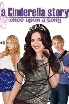 Best Romance Movies of 2011 : A Cinderella Story: Once Upon a Song