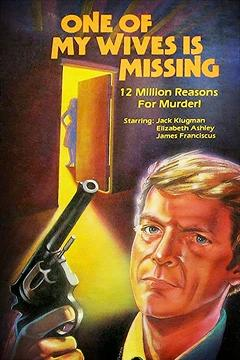 Best Mystery Movies of 1976 : One of My Wives Is Missing