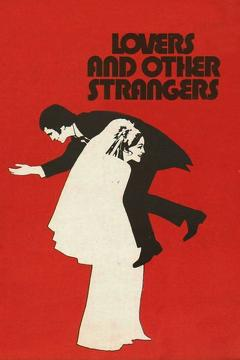Best Romance Movies of 1970 : Lovers and Other Strangers