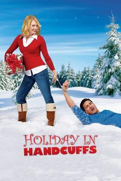 Best Tv Movie Movies of 2007 : Holiday in Handcuffs