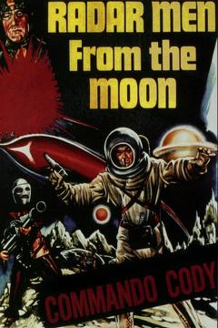 Best Science Fiction Movies of 1952 : Radar Men from the Moon