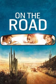 Best Adventure Movies of 2012 : On the Road