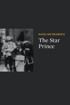 Best Fantasy Movies of 1918 : The Star Prince