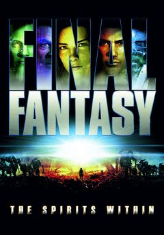 Best Fantasy Movies of 2001 : Final Fantasy: The Spirits Within