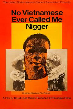 Best History Movies of 1968 : No Vietnamese Ever Called Me Nigger
