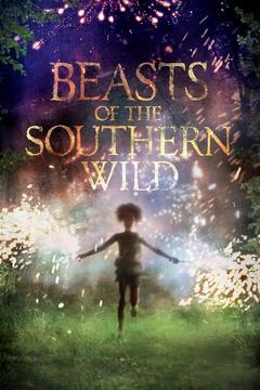 Best Fantasy Movies of 2012 : Beasts of the Southern Wild