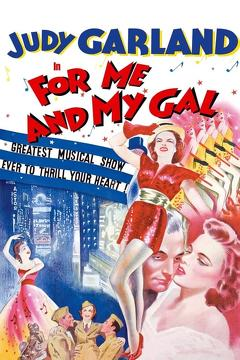 Best Music Movies of 1942 : For Me and My Gal