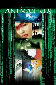 Best Animation Movies of 2003 : The Animatrix