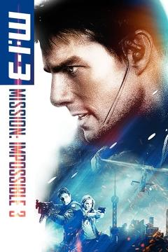 Best Action Movies of 2006 : Mission: Impossible III