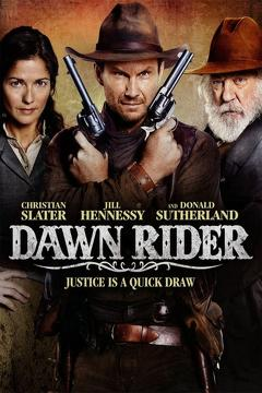Best Western Movies of 2012 : Dawn Rider