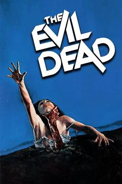 Best Horror Movies of 1981 : The Evil Dead