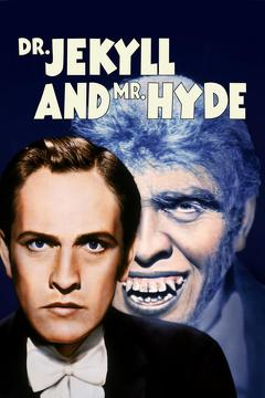 Best Science Fiction Movies of 1932 : Dr. Jekyll and Mr. Hyde